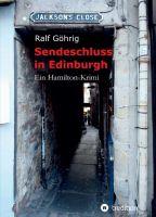"""""""Sendeschluss in Edinburgh"""" von Ralf Göhrig"""