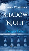 """""""Shadownight"""" von Jessica Päschkes"""