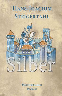 """""""Silber"""" von Hans-Joachim Steigertahl"""