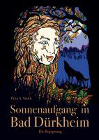 Sonnenaufgang in Bad Dürkheim – Fantasievoller Liebesroman mit Wölfen und Gestaltenwandlern