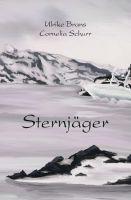 """""""Sternjäger"""" von Cornelia Schurr und Ulrike Brans"""