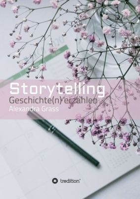 """Storytelling"" von Alexandra Grass"