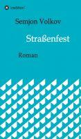 """""""Straßenfest"""" von Semjon Volkov"""
