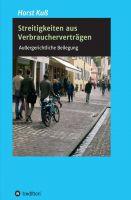 """""""Streitigkeiten aus Verbraucherverträgen"""" von Horst Kuß"""