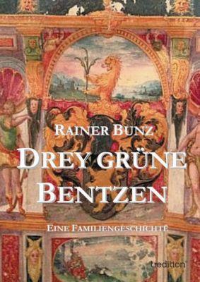 """""""Drey grüne Bentzen"""" von Rainer Bunz"""