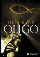 """""""Oligo"""" von Ludger Weß"""