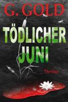 """""""Tödlicher Juni"""" von G. Gold"""