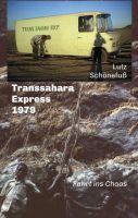 """""""Transsahara-Express 1979"""" von Lutz Schönefuß"""