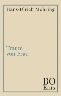 """""""Traum von Frau"""" von Hans-Ulrich Möhring"""