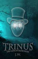 """""""Trinus"""" von Jan W."""