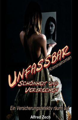 """""""Unfassbar"""" von Alfred Zech"""