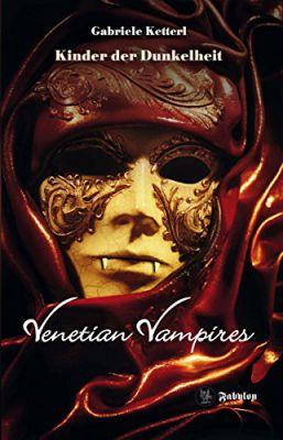 Venetian Vampires 1, Kinder der Dunkelheit, Fabylon Verlag