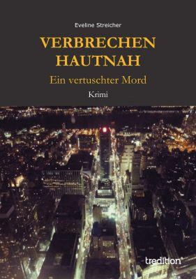 """""""Verbrechen hautnah"""" von Eveline Streicher"""