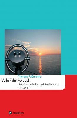 """""""Volle Fahrt voraus!"""" von Thorben Paßmanns"""