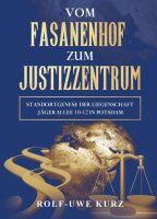 Vom Fasanenhof zum Justizzentrum – Über die Jägerkaserne in Potsdam
