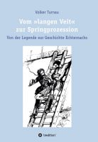 """""""Vom """"langen Veit"""" zur Springprozession"""" von Volker Turnau"""
