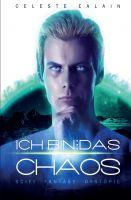 """Ich bin … das Chaos"" von Celeste Ealain"