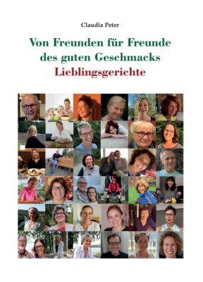 """""""Von Freunden für Freunde des guten Geschmacks"""" von Claudia Peter"""
