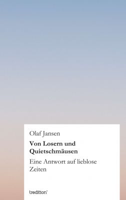 """""""Von Losern und Quietschmäusen"""" von Olaf Jansen"""