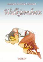 """""""Walkürenherz"""" von Herbert Gottfried Güntert"""