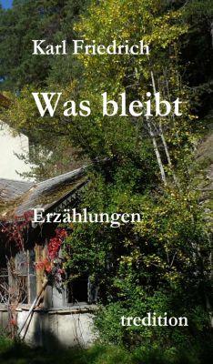 """""""Was bleibt"""" von Magnus Karl Friedrich Schleich"""