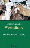 """""""Wechseljahre"""" von Lothar Greunke"""