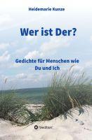 """""""Wer ist Der?"""" von Heidemarie Kunze"""