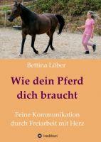 """""""Wie dein Pferd dich braucht"""" von Bettina Löber"""