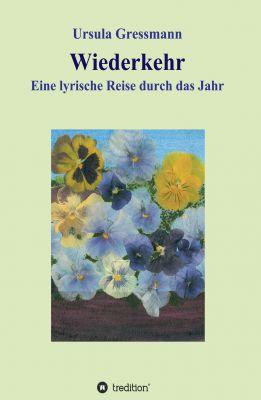 """""""Wiederkehr"""" von Ursula Gressmann"""