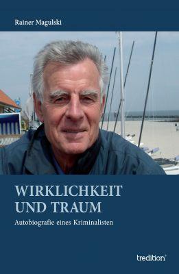 """""""Wirklichkeit und Traum"""" von Rainer Magulski"""