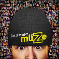 """Aussenseiter - """"MüZe"""""""