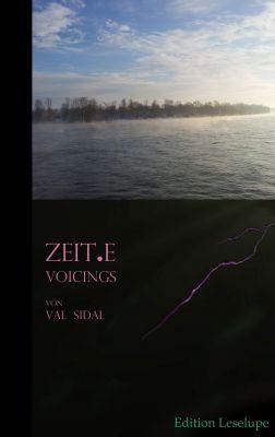 """""""ZEIT.E"""" von Val Sidal"""