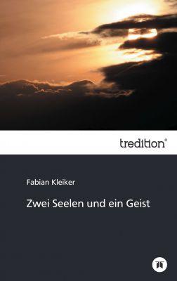 """""""Zwei Seelen und ein Geist"""" von Fabian Kleiker"""