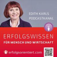Hol Dir wöchentlich neue Inspirationen zu Deinem Erfolg - kostenfrei von der Mutexpertin Edith Karl  www.erfolgsorientiert.com