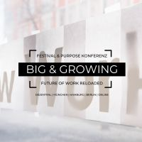 Big & Growing: vom 16.-20. November in München, Berlin und Hamburg