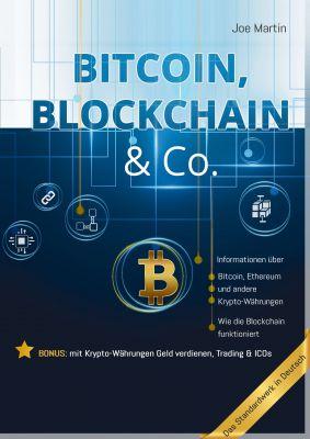 """Bitcoin, Blockchain & Co. """" das Standardwerk in Deutsch"""