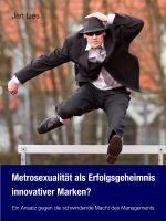 Buch: Metrosexualität als Managementkompetenz