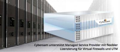 Cyberoam unterstützt Managed Service Provider mit flexibler Lizenzierung für Virtual Firewalls und UTM