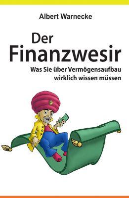 """""""Der Finanzwesir"""" von Albert Warnecke"""