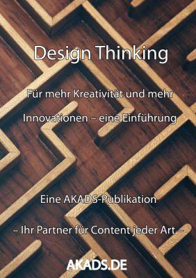 Für mehr Kreativität und Innovationen: Design Thinking