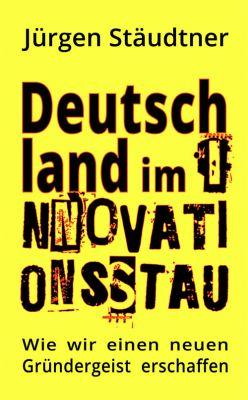 Deutschland im Innovationsstau
