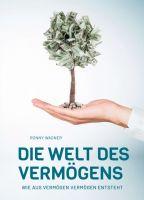 Die Welt des Vermögens - Verständlicher Finanzratgeber