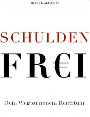 """""""Schuldenfrei"""" von Helfra Malecki"""