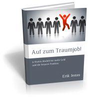 """""""Auf zum Traumjob! 9-Stufen-Modell für mehr Geld und die bessere Position"""" im Wert von €39,90 ist für Sie absolut kostenlos!"""