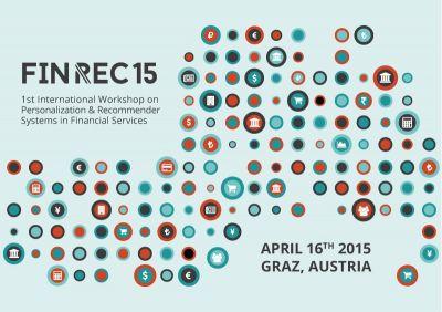 FINREC 15: Europas erste Fachkonferenz zu Personalisierungs- und Empfehlungszugängen in der Finanzwirtschaft