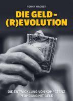 Geld(R)evolution - Die Entwicklung von Kompetenz im Umgang mit Geld