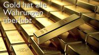 Gold hat alle Währungen überlebt