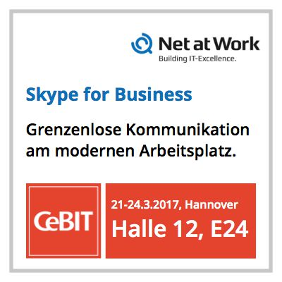 Net at Work stellt auf der CeBIT Skype for Business vor
