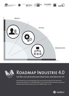 """""""Roadmap Industrie 4.0"""" von  Mischa Seiter, Christoph Bayrle, Sebastian Berlin, Ute David, Marc Rusch und Oliver Treusch"""