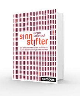 Jürgen Schöntauf: Sinnstifter Campus-Verlag, ISBN 978-3-593-50575-6, 39,95 Euro